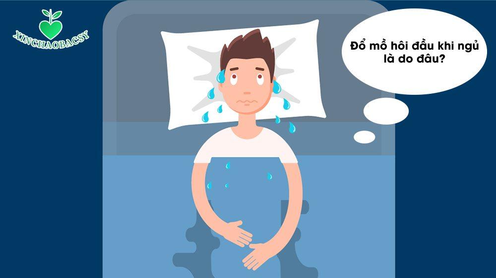 Đổ mồ hôi đầu khi ngủ – Lời cảnh báo bất thường về sức khỏe